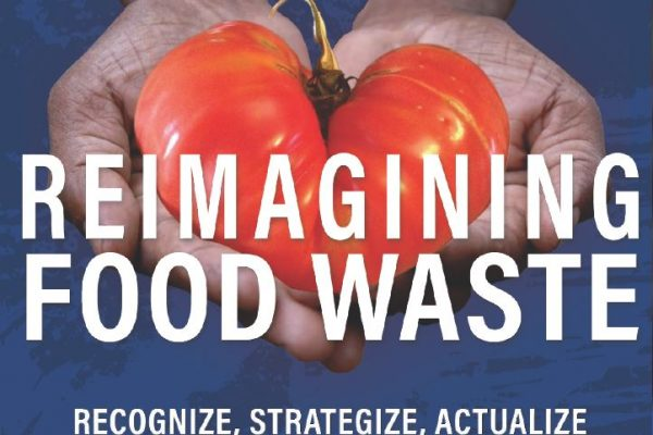 Reimagining Food Waste